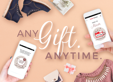 A Frasers Property Digital Gift Card is the easiest way to show how much you care.